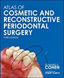 Atlas of Cosmetic and Reconstructive Periodontal