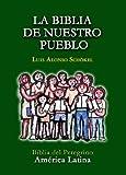 La Biblia De Nuestro Pueblo: Biblia del Peregrino America latina (Spanish Edition)