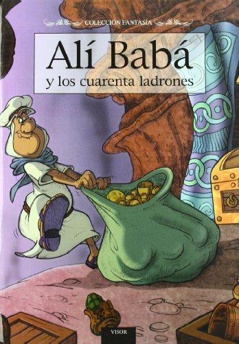 Los Principes Hechizados, Ali Baba Y Los Cuarenta Ladrones/the Bewitched Princes, Ali Baba (Fantasia) (Spanish Edition)