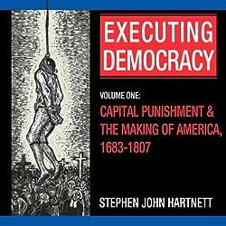 Executing Democracy