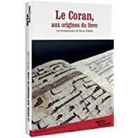 Le Coran, aux origines du