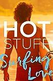 Hot Stuff: Surfing Love