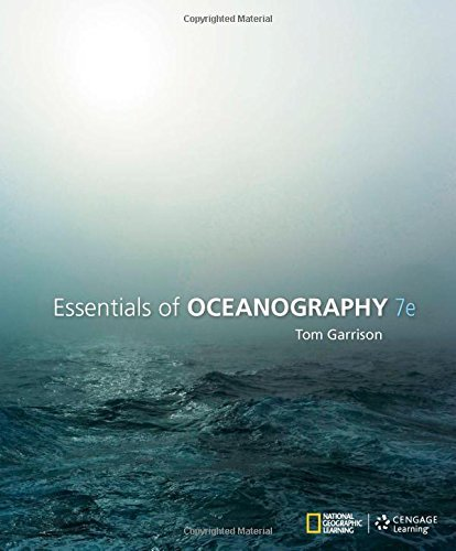 By Tom S. Garrison Essentials of Oceanography (7th Edition)