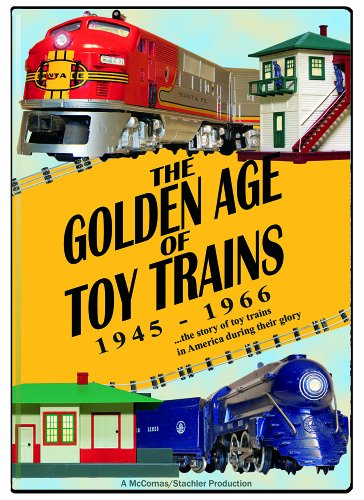 (The Golden Age of Toy Trains)
