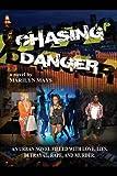 Chasing Danger, Marilyn Mays, 1478722444