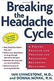 Breaking the Headache Cycle, Ian Livingstone and Donna Novak, 0805072217