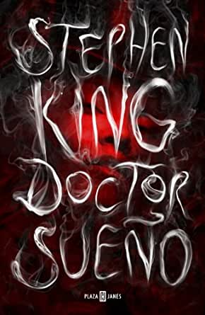 Doctor Sueño eBook: King, Stephen: Amazon.es: Tienda Kindle