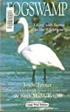 img - for Fogswamp (U) (Lonesome Lake trilogy) book / textbook / text book