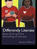 img - for Differently Literate: Boys, Girls and the Schooling of Literacy by Dr Elaine Millard (1997-03-03) book / textbook / text book