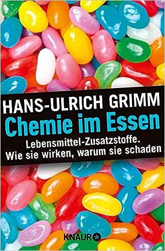 Buch: Chemie im Essen: Lebensmittel-Zusatzstoffe