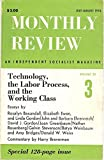 img - for MONTHLY REVIEW, An Independent Socialist Magazine, July - August 1976, Special Issue: Technology, the Labor Process, and the Working Class book / textbook / text book