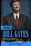 Bill Gates biography bio book