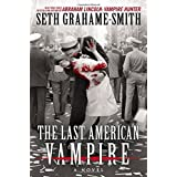 The Last American Vampire Hardcover January 13, 2015