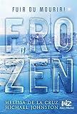 """Afficher """"Frozen n° 1"""""""