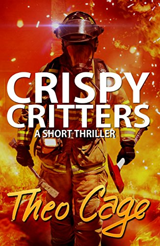 CRISPY CRITTERS: An Intense Mystery Suspense Vigilante Thriller With a Twist Ending