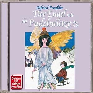 Der Engel mit der Pudelmütze 3 Hörbuch