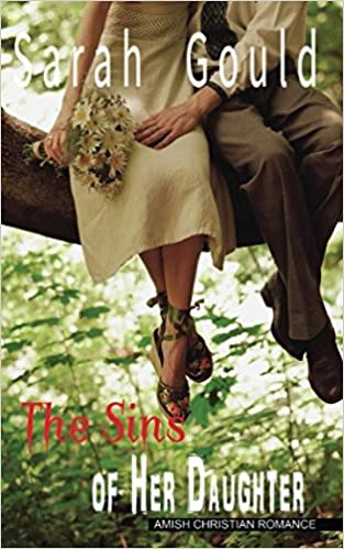 The Sins of Her Daughter: Amish Christian Romance