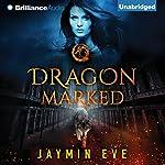 Dragon Marked | Jaymin Eve