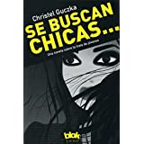 Se buscan chicas (Spanish Edition)