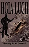 Hgia Lucii, Timothy R. O'Donnell, 098253793X