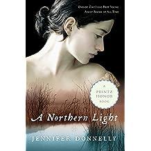 A Northern Light: A Novel