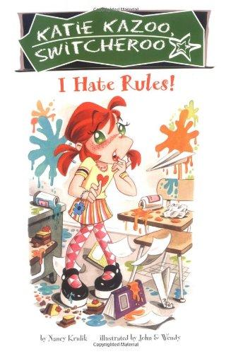 I Hate Rules! #5 (Katie Kazoo, Switcheroo)