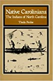 Front cover for the book Native Carolinians: The Indians of North Carolina by Theda Perdue