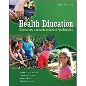 Health Education: Elementary and Middle School Applications (Paperback)