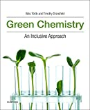 img - for Green Chemistry: An Inclusive Approach book / textbook / text book