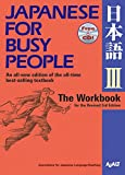 colonial america workbook - Japanese for Busy People III: The Workbook for the Revised 3rd Edition (Japanese for Busy People Series)