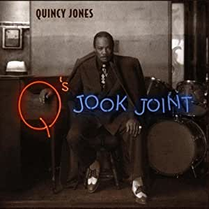 Quincy Jones - Q's Jook Joint - Amazon.com Music