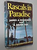 Rascals in Paradise, James A. Michener and A. Grove Day, 0394442202