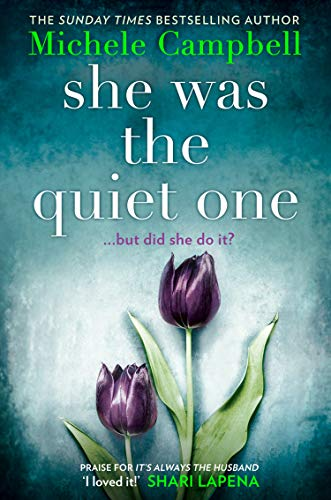 She Was the Quiet One (English Edition)