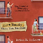 More Ready than You Realize  | Brian McLaren