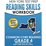 NEW YORK TEST PREP Reading Skills Workbook Common Core Reading Grade 4: Preparation for the New York State English Language Arts Test