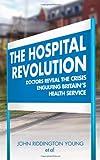 The Hospital Revolution