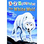 A to Z Mysteries: The White Wolf | Ron Roy