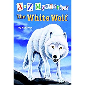 A to Z Mysteries: The White Wolf Audiobook