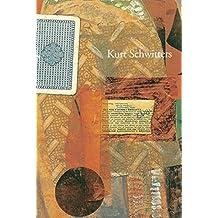 Kurt Schwitters: Artist Philosopher by Mel Gooding (2014-08-31)