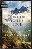 img - for Short Trip to the Edge: A Pilgrimage to Prayer (New Edition) (Paraclete Poetry) book / textbook / text book