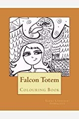 Falcon Totem: Adult Colouring Book (Volume 1)
