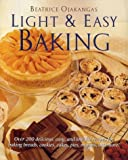 Light and Easy Baking, Beatrice Ojakangas, 0517209624
