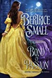 Bond of Passion, Bertrice Small, 0451234766