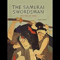The Samurai Swordsman: Master of War (English Edition)