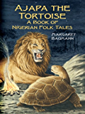 Ajapa the Tortoise: A Book of Nigerian Folk Tales (Dover Children's Classics)