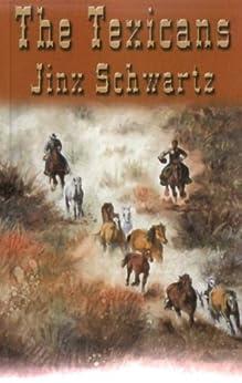 The Texicans by [Schwartz, Jinx]