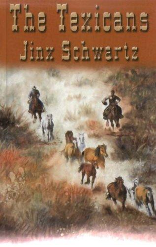 The Texicans by Jinx Schwartz ebook deal