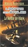 L'empire des étoiles, tome 9 : Le retour de Klark par Aubenque