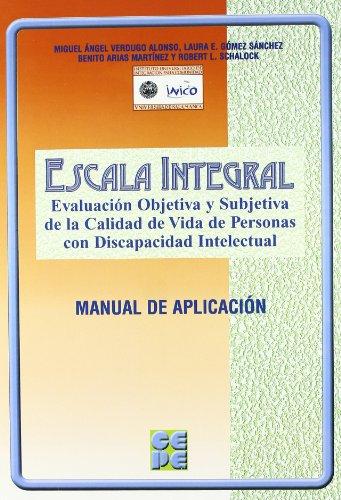 Escala integral : evaluaciAn objetiva y subjetiva de la calidad de vida personas con discapacidad intelectual
