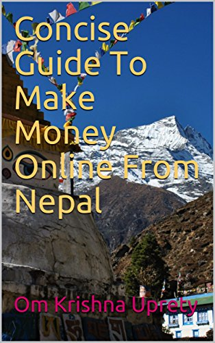 Concise Guide To Make Money Online From Nepal